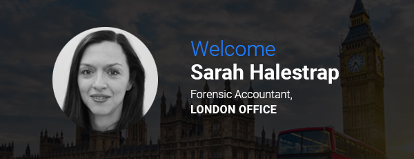 Welcome Sarah Halestrap, Forensic Accountant, London Office