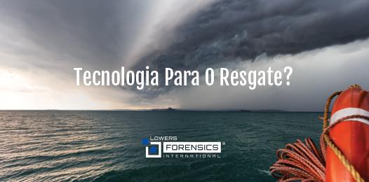 TECNOLOGIA PARA O RESGATE?